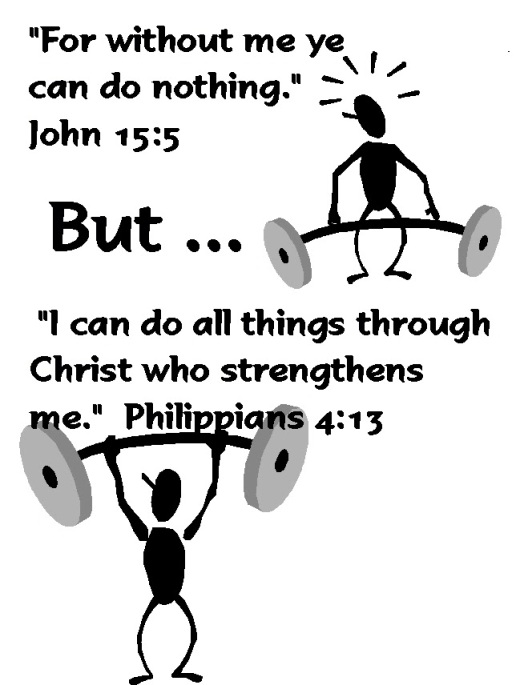 Apart from God I Can Do Nothing, but - I Can Do All Things Through Christ .jpg