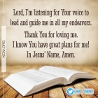 god has great plans for me i can hear his voice